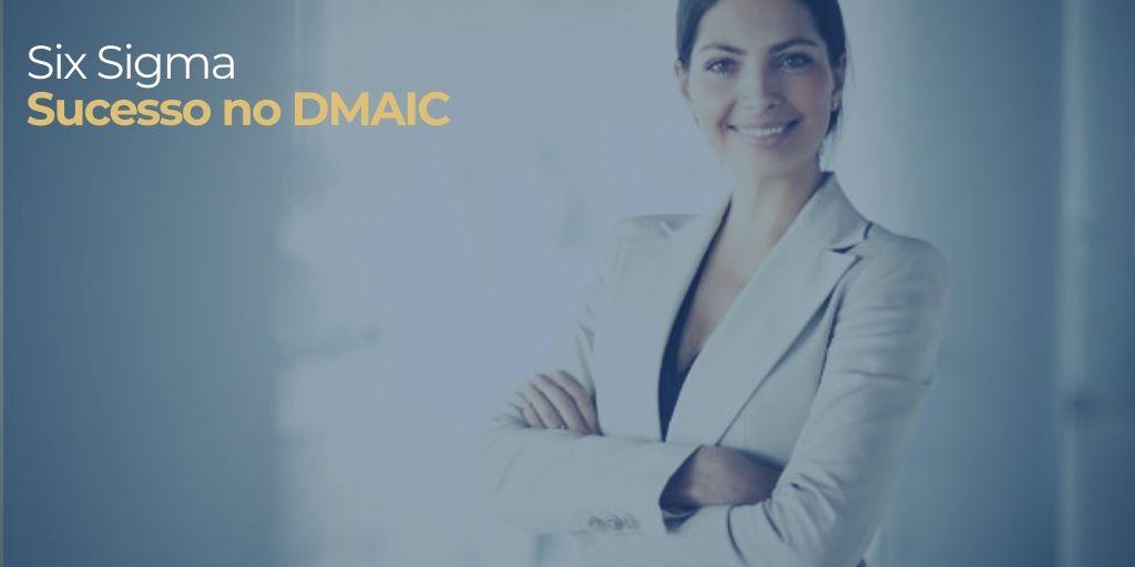 sucesso no dmaic