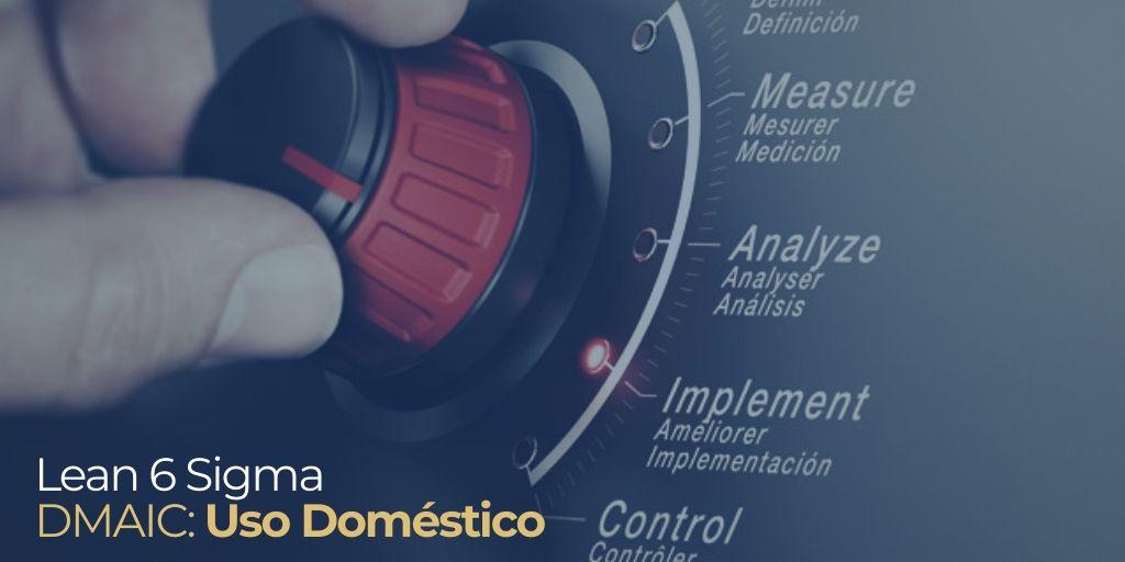 DMAIC para uso doméstico